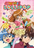 Save Me! Lollipop: S.1.E.1 The Princes Who Fell from the Sky!