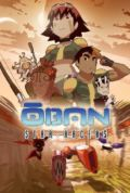 Oban Star-Racers: A Fresh Start/Hostilities Break Out E.1&2