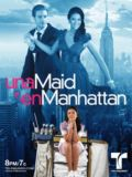 Una Maid en Manhattan: The Big Apple